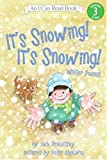 Its Snowing! Its Snowing! (I Can Read - Level 3)