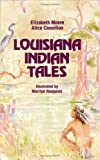 img - for Louisiana Indian Tales book / textbook / text book