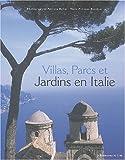 echange, troc Berthier, Bellei - Villas parcs et jardins d'Italie