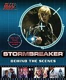 Stormbreaker: Behind the Scenes (Alex Rider Adventures)