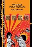 Los chicos de las taquillas (Precursores) (Spanish Edition) (8493778370) by Murakami, Ryu