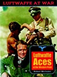 img - for Luftwaffe Aces of the Western Front (Luftwaffe At War) book / textbook / text book