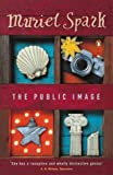 The Public Image (0140031316) by Spark, Muriel