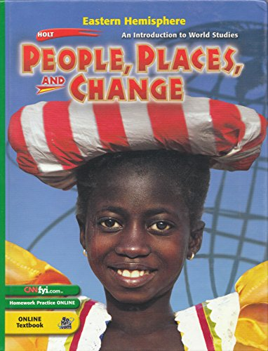 Holt People, Places, and Change: An Introduction to World Studies: Student Edition Eastern Hemisphere 2003, by RINEHART AND WINSTON HOLT