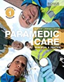 Paramedic Care: Principles & Practice, Vol. 1: Introduction to Paramedicine