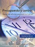 img - for Presupuesto Y Control: Pautas De Reforma Para America Latina (Spanish Edition) book / textbook / text book