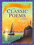 The Oxford Treasury of Classic Poems (Oxford treasury classics) (0192761870) by Harrison, Michael