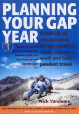 planning-your-gap-year-7th-edition-hundreds-of-opportunities-for-employment-study-volunteer-work-and