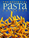 The Essential Pasta Cookbook (1551106566) by Whitecap Books