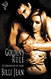 Golden's Rule (Sisterhood of Jade) (Volume 2) by Billi Jean