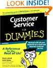 Customer Service For Dummies (For Dummies (Computer/Tech))