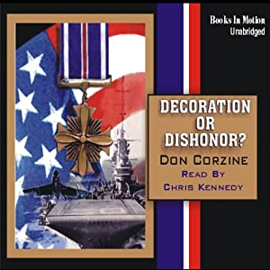 Decoration or Dishonor | [Don Corzine]