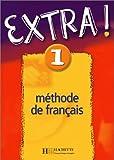 echange, troc Fabienne Gallon - Extra ! 1 Méthode de français