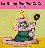 La Reine PanPanCuCu