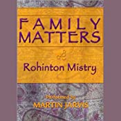 Family Matters | [Rohinton Mistry]