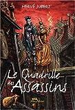 """Afficher """"Le Quadrille des assassins n° 01<br /> Le quadrille des assassins"""""""