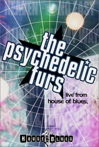 Psychedelic Furs - Live from the House of Blues