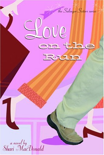 Image for Love on the Run (The Salinger Sisters Series , No 1)