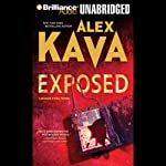 Exposed (       UNABRIDGED) by Alex Kava Narrated by Tanya Eby Sirois