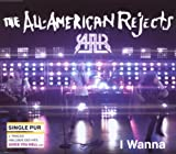 The All-American Rejects I Wanna (2-Track)