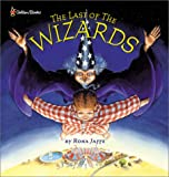 The Last of the Wizards (0307106195) by Jaffe, Rona