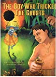 img - for The Boy Who Tricked the Ghosts book / textbook / text book