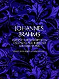 Johannes Brahms : Complete transcriptions, cadenzas and exercises for solo piano