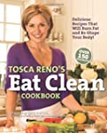 Tosca Reno's Eat Clean Cookbook: Deli...