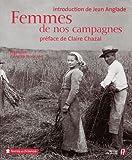 echange, troc Jean Anglade, Annick Normand, Jeannine Balland - Femmes de nos campagnes (Ancien prix Editeur : 35 Euros)
