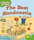 Oxford Reading Tree: Level 2: Snapdragons: The Best Sandcastle Alison Hawes