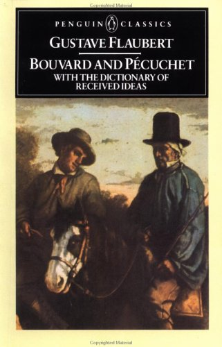 Bouvard and Pecuchet (Classics)