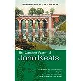 Complete Poems of John Keats (Wordsworth Poetry) (Wordsworth Poetry Library)by John Keats
