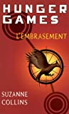 Hunger Games, tome 2 : L'embrasement - version fran�aise