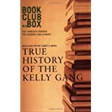 Bookclub in a Box Discusses the Novel True History of the Kelly Gangby Peter Carey