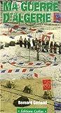 echange, troc Bernard Gerland - Ma Guerre d'Algérie