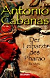 img - for Der Leibarzt des Pharao book / textbook / text book