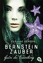 Bernsteinzauber - Grün Die Erwartung (die Bernsteinzauber-reihe 1) (german Edition)
