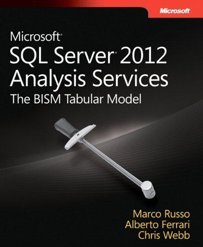 Microsoft SQL Server 2012 Analysis Services: The BISM Tabular Model (Developer Reference) 1st edition by Ferrari, Alberto, Russo, Marco, Webb, Chris (2012) Paperback (Tabular Model compare prices)