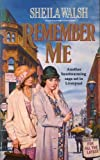 Remember Me (0099334410) by Sheila Walsh