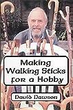 Making Walking Sticks for a Hobby