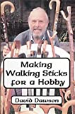 Making Walking Sticks for a Hobby