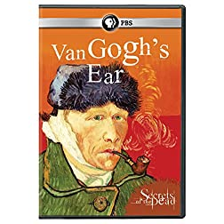 Secrets of the Dead: Secrets of the Dead: van Gogh's Ear DVD