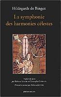 La symphonie des harmonies célestes (traduit du latin)