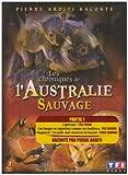 echange, troc Chroniques De L'Australie Sauvage, Partie 1