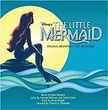 Disneys The Little Mermaid (2008 Original Broadway Cast)