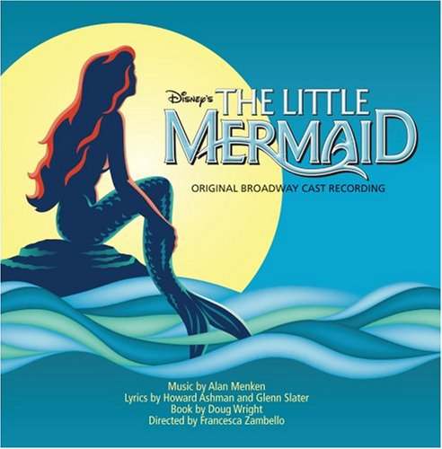 Original album cover of Disney's The Little Mermaid (2008 Original Broadway Cast) by Original Cast Recording