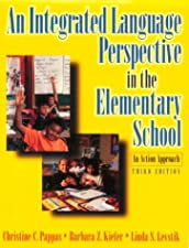 An Integrated Language Perspective in the Elementary School An Action Approach by Christine C. Pappas
