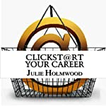 Clickst@rt Your Career | Julie Holmwood