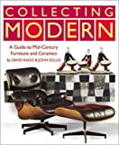 Collecting Modern: A Guide to Mid-Century Furniture and Ceramics