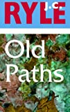 Old Paths (0851517609) by Ryle, J. C.